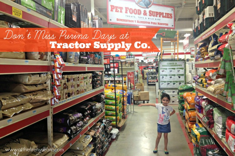 Don T Miss Purina Days At Tractor Supply Co At The